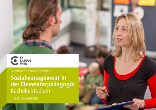 Bewerbungsaufforderung zum Bachelor Sozialmanagement in der Elementarpädagogik an der FH Campus Wien.